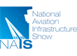 THE 4th NATIONAL AVIATION INFRASTRUCTURE SHOW (NAIS)
